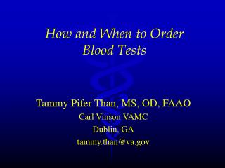 How and When to Order  Blood Tests
