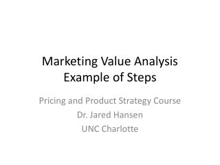Marketing Value Analysis Example of Steps