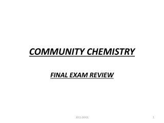 COMMUNITY CHEMISTRY