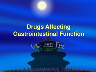 Drugs Affecting Gastrointestinal Function