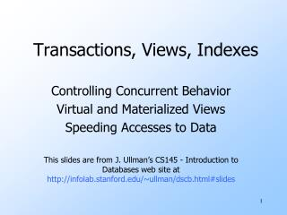 Transactions, Views, Indexes