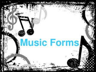 Music Forms