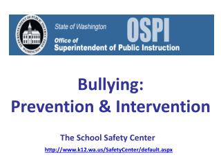 Bullying: Prevention  Intervention