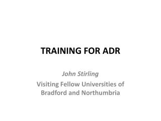 TRAINING FOR ADR