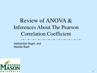 Review of ANOVA &  Inferences About The Pearson Correlation Coefficient