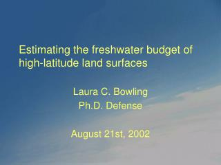 Estimating the freshwater budget of high-latitude land surfaces