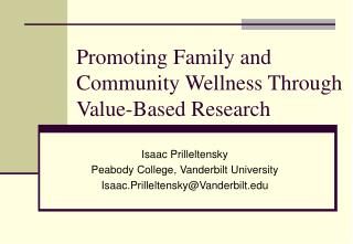 Promoting Family and Community Wellness Through Value-Based Research