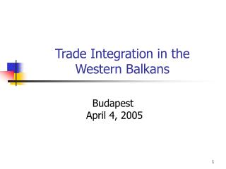 Trade Integration in  the Western Balkans