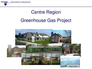 Centre Region  Greenhouse Gas Project