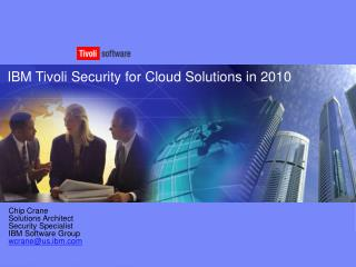IBM Tivoli Security for Cloud Solutions in 2010