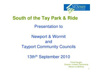 South of the Tay Park & Ride