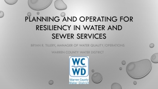 Planning and operating for Resiliency in Water and sewer services