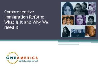 Comprehensive Immigration Reform: What Is It and Why We Need It