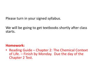 Please turn in your signed syllabus .