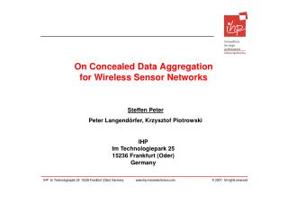 On Concealed Data Aggregation  for Wireless Sensor Networks