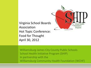 Williamsburg-James City County Public Schools School Health Initiative Program (SHIP)