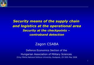 Security means of the supply chain  and logistics at the operational area