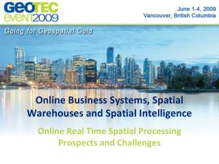 Online Business Systems, Spatial Warehouses and Spatial Intelligence