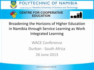 WACE Conference Durban - South Africa 26 June 2013