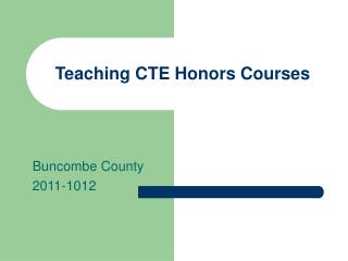 Teaching CTE Honors Courses