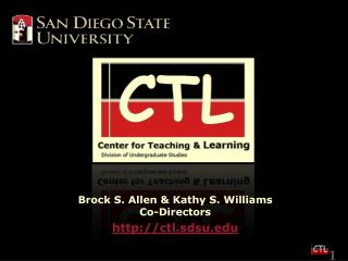 Brock S. Allen & Kathy S. Williams Co-Directors ctl.sdsu