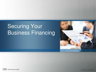 Securing Your Business Financing
