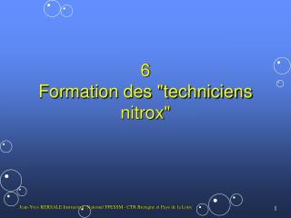 "6 Formation des ""techniciens nitrox"""