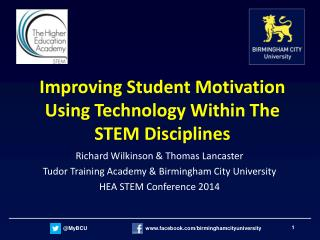 Improving Student Motivation Using Technology Within The STEM Disciplines