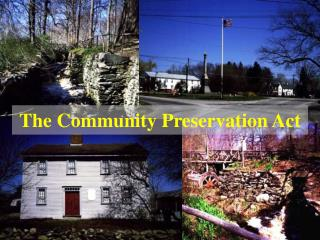 The Community Preservation Act