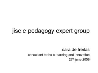 jisc e-pedagogy expert group