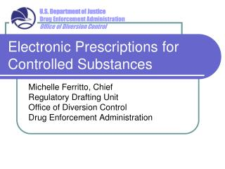 Electronic Prescriptions for Controlled Substances