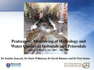 Peatscapes: Monitoring of Hydrology and Water Quality at Geltsdale and Priorsdale