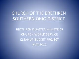 CHURCH OF THE BRETHREN  SOUTHERN OHIO DISTRICT