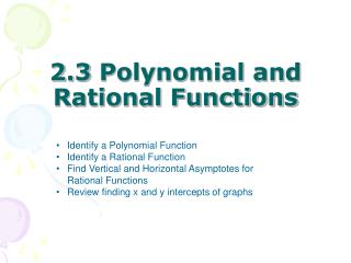 2.3 Polynomial and Rational Functions