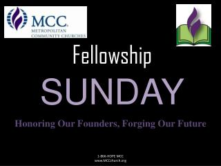 Fellowship SUNDAY