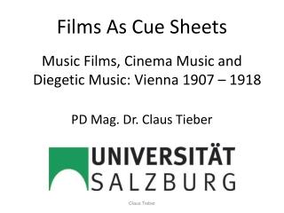 Films As Cue Sheets