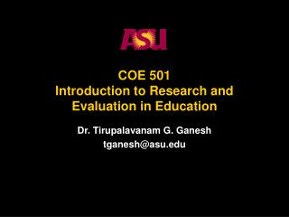 COE 501 Introduction to Research and Evaluation in Education