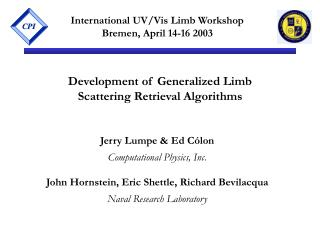 International UV/Vis Limb Workshop Bremen, April 14-16 2003