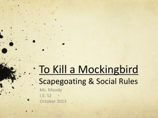 To Kill a Mockingbird Scapegoating & Social Rules