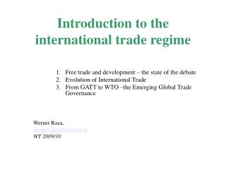 Introduction to the international trade regime