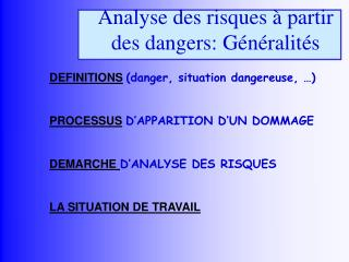 Analyse des risques à partir des dangers: Généralités