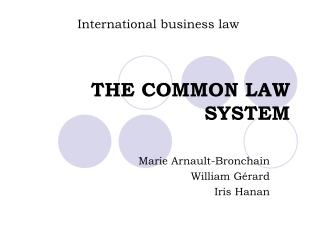THE COMMON LAW SYSTEM
