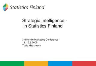 Strategic Intelligence -  in Statistics Finland