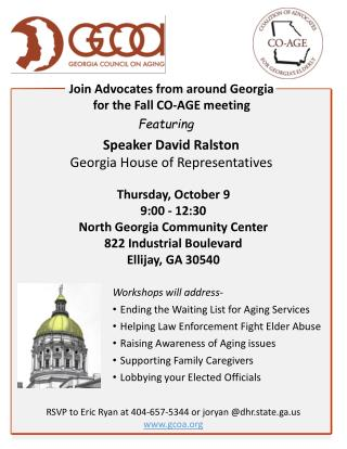 Join Advocates from around  Georgia f or the Fall C O -AGE meeting