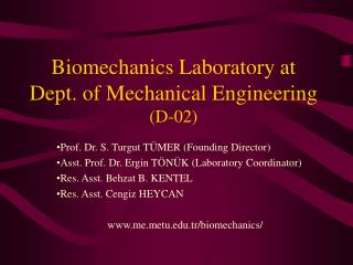 Biomechanics Laboratory at Dept. of Mechanical Engineering  (D-02)