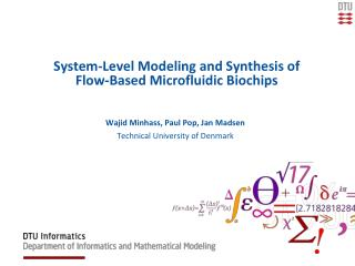 System-Level Modeling and Synthesis of Flow-Based Microfluidic Biochips
