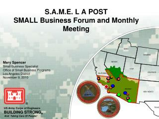 S.A.M.E. L A POST  SMALL Business Forum and Monthly Meeting