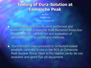 Testing of Dura-Solution at Comanche Peak