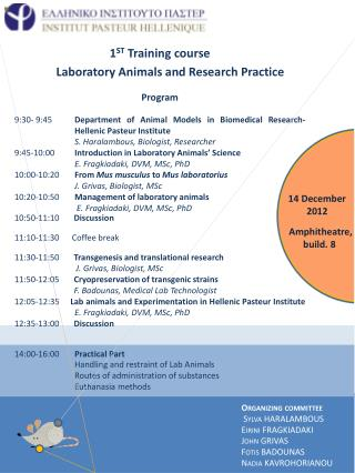 1 ST  Training course        Laboratory Animals and Research Practice Program