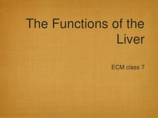 The Functions of the Liver